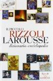 Il Piccolo Rizzoli Larousse. Con CD Rom