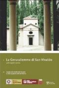 Gerusalemme Di San Vivaldo : Guida Alla Visita Del Museo e Alla Scoperta Del Territorio