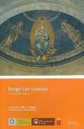 Borgo San Lorenzo : Guida Alla Visita Al Borgo e Alla Scoperta Del Territorio