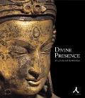 Divine Presence Arts of India and the Himalayas