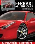 Ferrari All the Cars : A Complete Guide