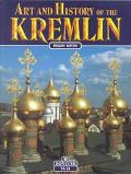 Art and History of the Kremlin