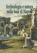 Archeologia e Natura Nella Baia Di Napoli