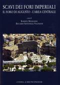 Scavi Dei Fori Imperiali : Il Foro Di Augusto: L'area Centrale