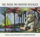 Nel Paese Dei Mostri Selvaggi (Italian Edition)