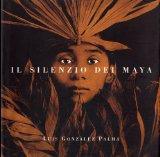 Il silenzio dei Maya (Italian Edition)