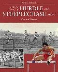 World History of Hurdle and Steeplechase Racing: Men and Women