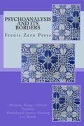 Psychoanalysis and its Borders: Frenis Zero Press