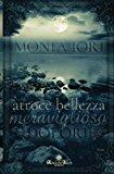Atroce Bellezza, Meraviglioso Dolore (Italian Edition)