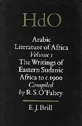 Arabic Literature of Africa The Writings of Eastern Sudanic Africa