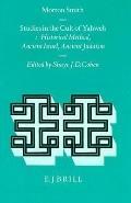 Studies in the Cult of Yahweh Studies in Historical Method, Ancient Israel, Ancient Judaism