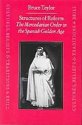 Structures of Reform The Mercedarian Order in the Spanish Golden Age