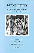 Dutch Jewry Its History and Secular Culture (1500-2000)