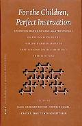 For the Children, Perfect Instruction Studies in Honor of Hans-Martin Schenke on the Occasio...