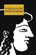 History of the Greek Language From Its Origins to the Present