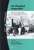 Practical Imperialist Letters from a Danish Planter in German East Africa 1888-1906