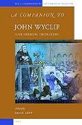Companion to John Wyclif Late Medieval Theologian