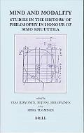 Mind And Modality Studies in the History of Philosophy in Honour of Simo Knuuttila