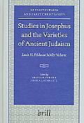 Studies in Josephus and the Varieties of Ancient Judaism Louis H. Feldman Jubilee Volume