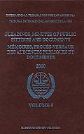 Pleadings, Minutes of Public Sittings And Documents/ Memoires, Proces-verbaux Des Audiences ...