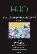 The City in the Islamic World, Volume 94/1 & 94/2