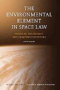 Environmental Element in Space Law