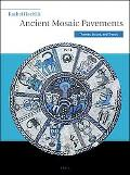 Ancient Mosaic Pavements: Themes, Issues, and Trends