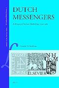 Dutch Messengers: A History of Science Publishing, 1930-1980