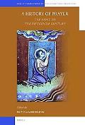 A History of Prayer: The First to the Fifteenth Century