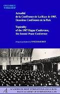 Actualité de la Conférence de La Haye de 1907, Deuxième Conférence de la Paix : Colloque, la...