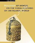 Muqarnas: An Annual on the Visual Cultures of the Islamic World