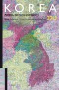 Korea 2013 : Politics, Economy and Society