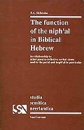 Function of the Niphal in Biblical Hebrew in Relationship to Other Passive Reflexive Verbal ...