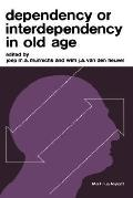 Dependency or Interdependency in Old Age