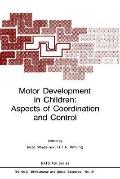 Motor Development in Children Aspects of Coordination and Control