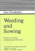 Weeding and Sowing Preface to a Science of Mathematical Education