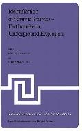 Identification of Seismic Sources Earthquake or Underground Explosion  Proceedings of the NA...
