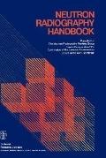 Neutron Radiography Handbook