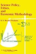 Science Policy, Ethics, and Economic Methodology Some Problems of Technology Assessment and ...