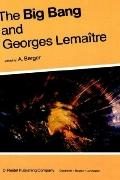 Big Bang and Georges Lemaitre Proceedings of a Symposium in Honour of G. Lemaitre Fifty Year...
