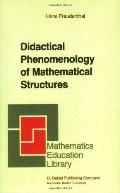 Didactical Phenomenology of Mathematical Structure