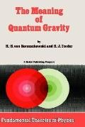 Meaning of Quantum Gravity