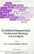 Gravitational Measurements, Fundamental Metrology, and Constants