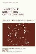 Large Scale Structures of the Universe Proceedings of the 130th Symposium of the Internation...