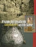 From Jerusalem with Love : Art, Photos and Souvenirs, 1799-1948
