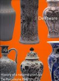 Delftware History of a National Product