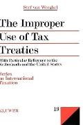 Improper Use of Tax Treaties: With Particular Reference to the Netherlands and the United St...