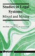 Studies in Legal Systems Mixed and Mixing