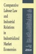 Comparative Labour Law and Industrial Relations in Industrialized Market Economies, 2001