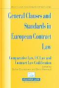General Clauses And Standards in European Contract Law Comparative Law, Ec Law And Comp Law